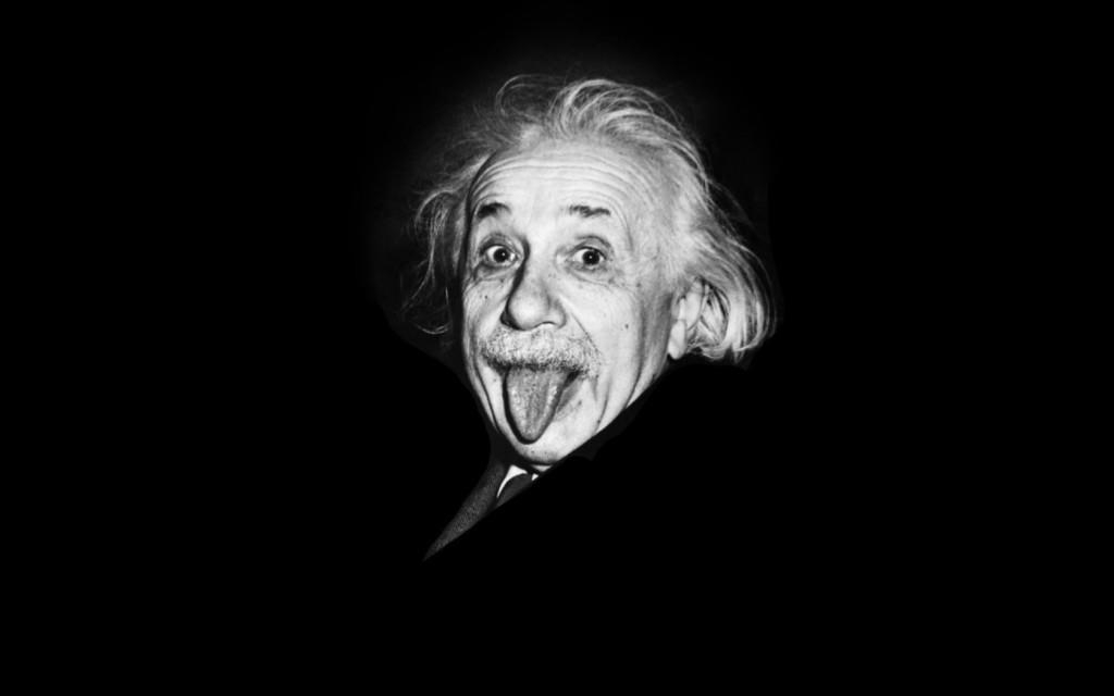 Einstein. Là ,il fait le pitre mais il était très intelligent